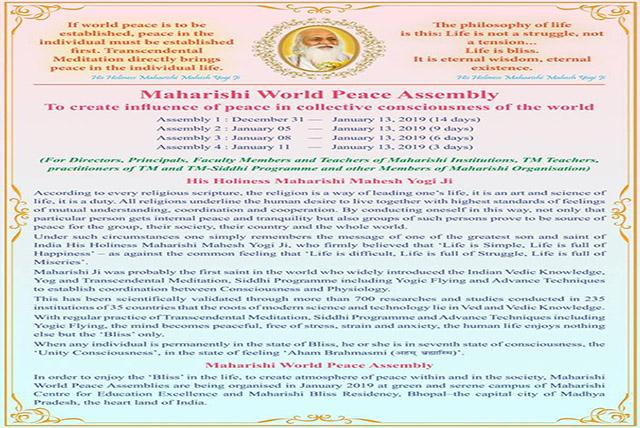 Four courses are being organised in January 2019 at Bhopal for Maharishi World Peace Assembly for creating influence of peace in collective consciousness.